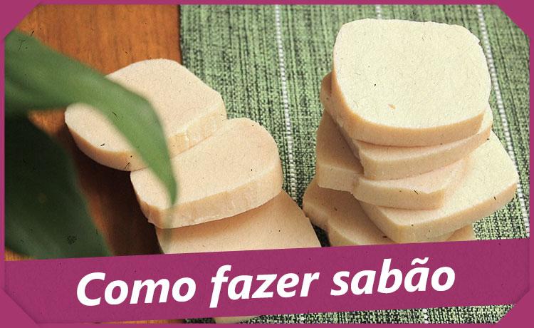 Como fazer sabão